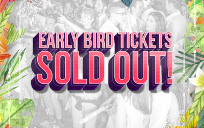 EARLY BIRDS TICKETS AUSVERKAUFT!